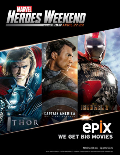 EPIX Celebrates Superheroes and the Legendary Stan Lee With Marvel Heroes Weekend April 27-29