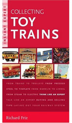 Instant Expert: Collecting Toy Trains